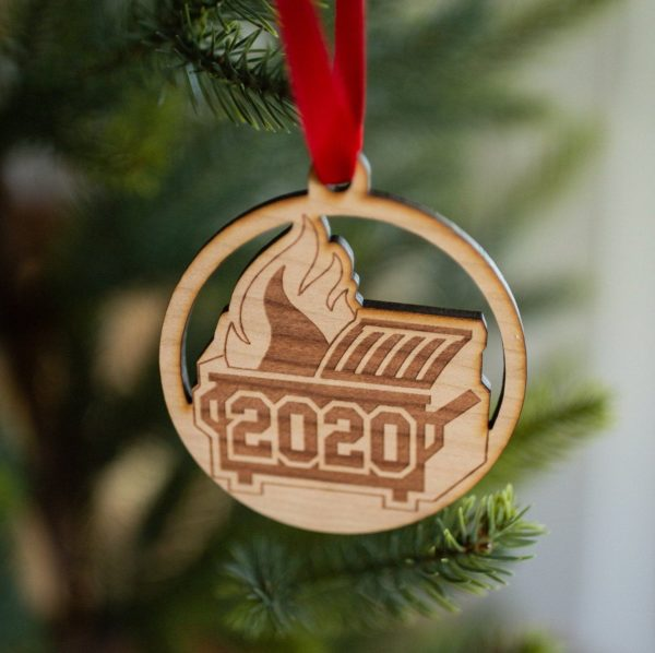 """ornament with """"2020"""" under a dumpster on fire"""